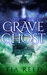Grave Ghost (The Darkness o...
