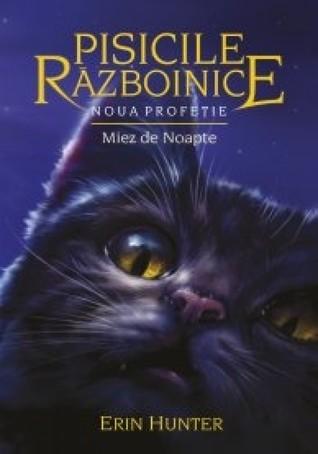 Miez de Noapte (Pisicile razboinice: Noua Profetie, #1)