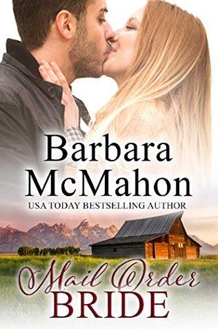 Mail Order Bride by Barbara McMahon