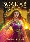 Falling Through Time (Scarab, #1)