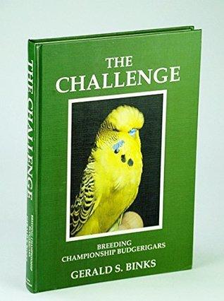 """The Challenge"": Breeding Championship Budgerigars"