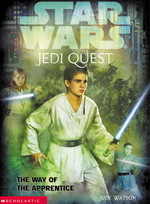 The Way of the Apprentice (Star Wars: Jedi Quest, #1)