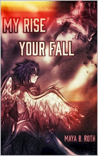 My Rise, Your Fall