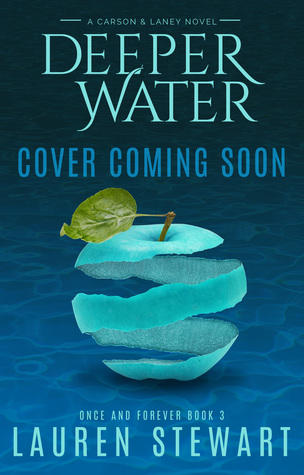 Deeper Water (Once and Forever, #3)
