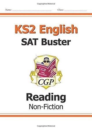New KS2 English Reading SAT Buster: Non-Fiction (for tests in 2018 and beyond) (CGP KS2 English SATs)