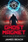 Ghost Magnet (Crime and Magic in the New Russia #1)