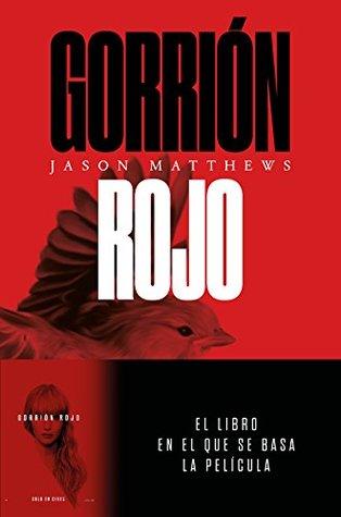 Gorrión Rojo (Red Sparrow Trilogy #1) por Jason  Matthews