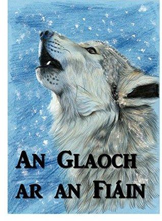 Glaoch ar an Fiáin: Call of the Wild, Irish edition