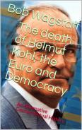 The Death of Helmut Kohl, the Euro and Democracy
