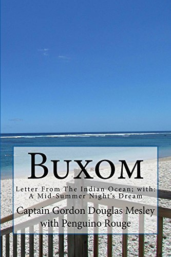 Buxom: Letter From The Indian Ocean; with: A Mid-Summer Night's Dream