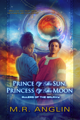 Prince of the Sun, Princess of the Moon (Rulers of the Galaxy #1)