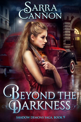 Beyond The Darkness (The Shadow Demons Saga, #9)