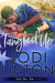 Tangled Up ( Small-Town Rom Com) by Jodi Linton