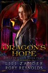 Dragon's Hope (Blood Prophecy, #3)