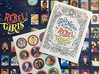 Good Night Stories for Rebel Girls - Coloring Book, Poster, and Temporary Tattoos