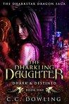 The Dharkling Dau...