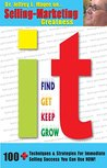 IT!: How to Find IT, Get IT, Keep IT, Grow IT