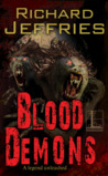 Blood Demons by Richard Jeffries