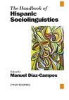 The Handbook of Hispanic Sociolinguistics by Manuel Díaz-Campos