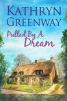 Pulled by a Dream (The Matthews Brothers Trilogy #1)