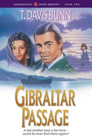 Gibraltar Passage (Rendezvous With Destiny, #2)
