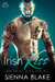 Irish Kiss (Irish Kiss, #1)