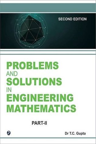 Problems and Solutions in Higher Engineering Mathematics -Sem - III (Part II)