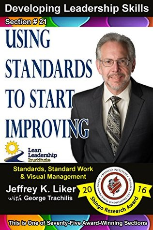 Developing Leadership Skills 21: Using Standards to Start Improving - Module 3 Section 3
