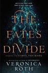 The Fates Divide (Carve the Mark #2)