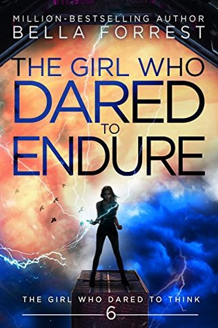 The Girl Who Dared to Endure (The Girl Who Dared, #6)