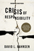 Crisis of Responsibility: Our Cultural Addiction to Blame and How You Can Cure It