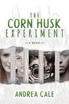 The Corn Husk Experiment by Andrea Cale
