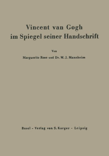 """Vincent van Gogh im Spiegel seiner Handschrift: Mit Anhang """"Faksimile-Briefe"""""""