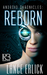 Reborn (Android Chronicles #1) by Lance Erlick