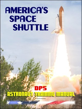America's Space Shuttle: Data Processing System DPS Overview Workbook NASA Astronaut Training Manual (DPS 21002)