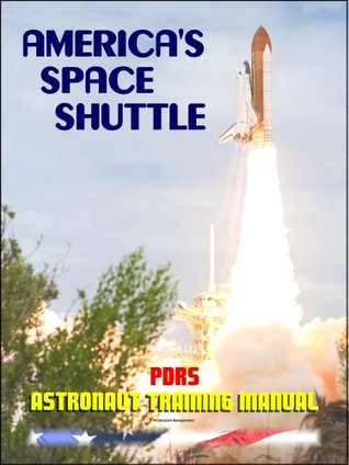 America's Space Shuttle: Payload Deployment and Retrieval System Overview Workbook NASA Astronaut Training Manual (PDRS OV 2102)