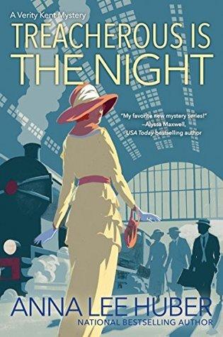 Treacherous Is the Night (Verity Kent, #2)