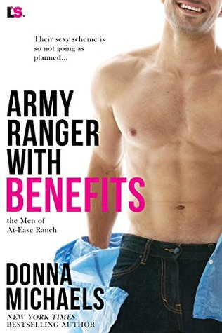 Army Ranger with Benefits (The Men of At-Ease Ranch, #4)