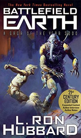 Battlefield Earth: A Saga of the Year 3,000: Post-apocalyptic and dystopian fiction. A New York Times Bestseller