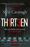 Thirteen: The ser...