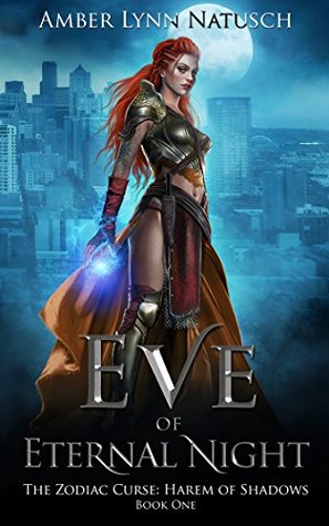 Eve of Eternal Night by Amber Lynn Natusch