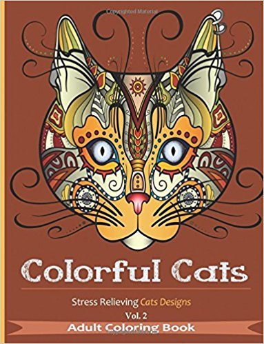 Colorful Cats: Stress Relieving Cat's Designs Volume 2