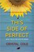 This Side of Perfect by Crystal Klimavicz
