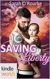 Saving Liberty (Special Forces: Operation Alpha Kindle Worlds)