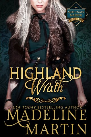 Highland Wrath by Madeline  Martin