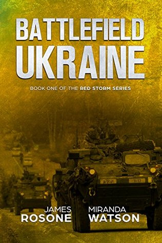 Battlefield Ukraine (Red Storm #1)