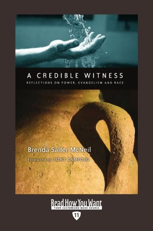 A Credible Witness (EasyRead Edition): Reflections on Power, Evangelism and Race