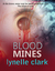 Blood Mines by Lynelle Clark