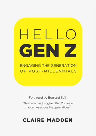 Hello Gen Z: Engaging the Generation of Post-Millennials