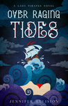 Over Raging Tides (Lady Pirates, #1)